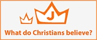 What do Christian Believe?